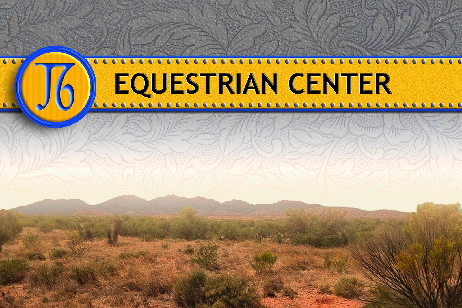J6 Equestrian Center, Benson Arizona